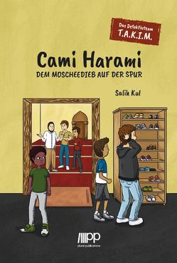 Cami Harami – Dem Moscheedieb auf der Spur von Kul,  Salih