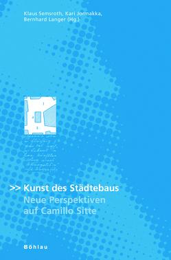 Kunst des Städtebaus von Jormakka,  Kari, Langer,  Bernhard, Semsroth,  Klaus