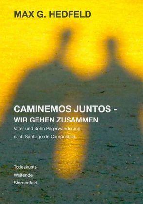 Caminemos juntos – Wir gehen zusammen von Hedfeld,  Max G.