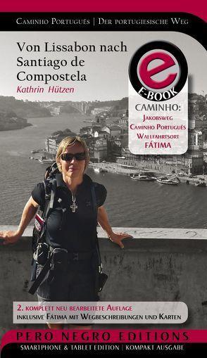 Caminho Português   Camino Portugués   Der portugiesische Weg   eBook von Hützen,  Kathrin