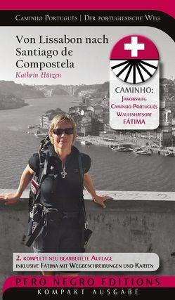 Caminho Português | Camino Portugués | Der portugiesische Weg von Hützen,  Kathrin