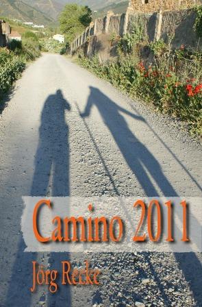 Camino 2011 von Recke,  Jörg