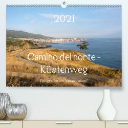 Camino del norte – Küstenweg (Premium, hochwertiger DIN A2 Wandkalender 2021, Kunstdruck in Hochglanz) von Luef,  Alexandra