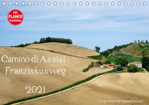 Camino di Assisi – FranziskuswegAT-Version (Tischkalender 2021 DIN A5 quer) von Luef,  Alexandra