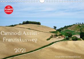 Camino di Assisi – FranziskuswegAT-Version (Wandkalender 2021 DIN A4 quer) von Luef,  Alexandra