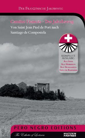 Camino Francés – Der Jakobsweg von Hützen,  Max