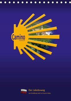 Camino Frankreich (Tischkalender 2019 DIN A5 hoch) von Vossemer,  Stefan