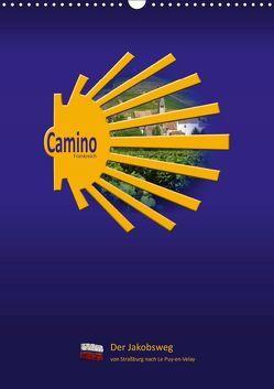 Camino Frankreich (Wandkalender 2019 DIN A3 hoch) von Vossemer,  Stefan