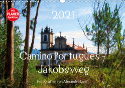 Camino Portugues – JakobswegAT-Version (Wandkalender 2021 DIN A3 quer) von Luef,  Alexandra