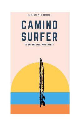 Camino Surfer von Homeier,  Christoph