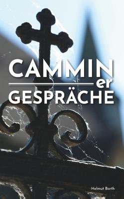 CAMMINer GESPRÄCHE von Borth,  Helmut