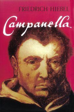 Campanella von Hiebel,  Friedrich