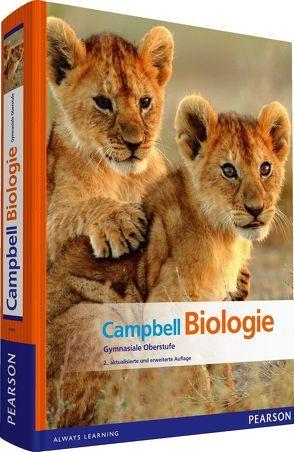 Campbell Biologie Gymnasiale Oberstufe von Cain,  Michael L., Campbell,  Neil A., Jackson,  Robert B., Minorsky,  Peter V., Reece,  Jane B., Urry,  Lisa A., Wasserman,  Steven A.
