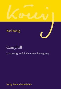 Camphill von König,  Karl, Steel,  Richard