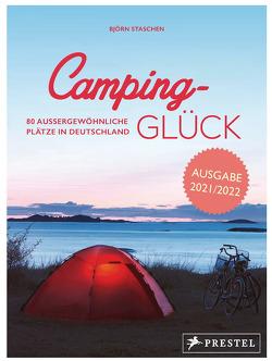 Camping-Glück von Staschen,  Björn