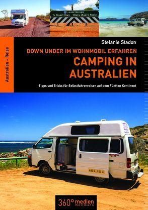 Camping in Australien von Stadon,  Stefanie