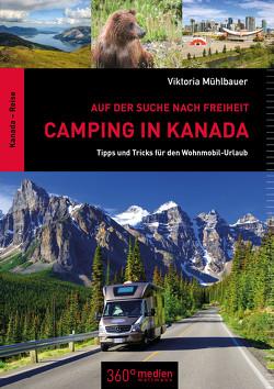 Camping in Kanada von Mühlbauer,  Viktoria
