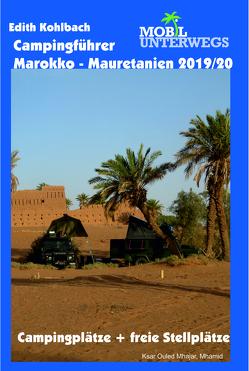 Campingführer Marokko – Mauretanien 2019/20 von Kohlbach,  Edith
