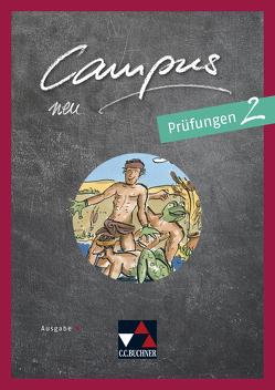 Campus B – neu / Campus B Prüfungen 2 – neu von Fuchs,  Johannes, Korda,  Birgit, Lobe,  Michael, Zitzl,  Christian