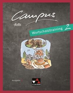 Campus B – neu / Campus B Wortschatztraining 2 – neu von Butz,  Johanna, Lobe,  Michael, Sengewald,  David, Zitzl,  Christian