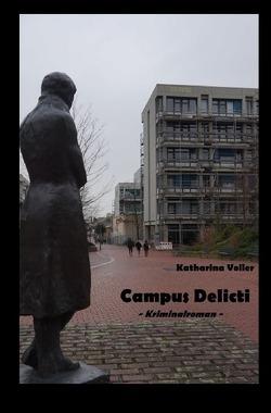 Campus Delicti von Voller,  Katharina