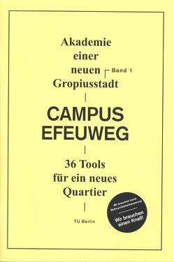 Campus Efeuweg von Bartoli,  Sandra, Kaspar,  Anita, Stollmann,  Jörg