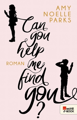 Can you help me find you? von Parks,  Amy Noelle, Zeltner,  Henriette