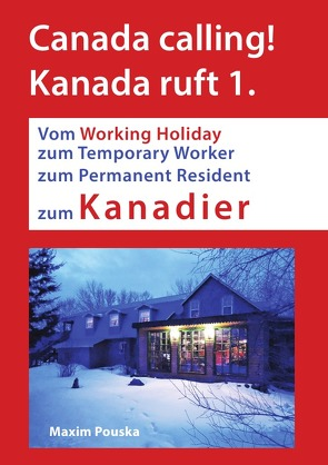 Canada calling! Kanada ruft 1. von Pouska,  Maxim