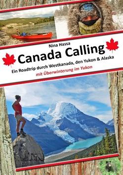 Canada Calling von Hassa,  Nina
