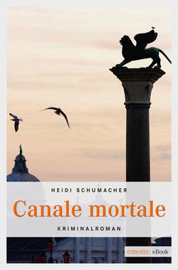 Canale Mortale von Schumacher,  Heidi