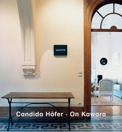 Candida Höfer. On Kawara. Date Paintings von Höfer,  Candida, Kawara,  On