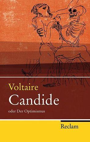Candide oder Der Optimismus von Hermlin,  Stephan, Mucchi,  Gabriele, Reck,  Alexander, Voltaire