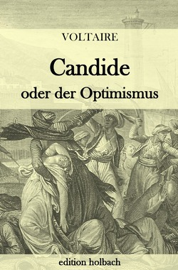 Candide oder der Optimismus von (François-Marie Arouet),  Voltaire