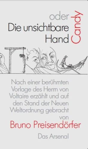 Candy oder Die unsichtbare Hand von Preisendörfer,  Bruno, Würfel,  Wolfgang