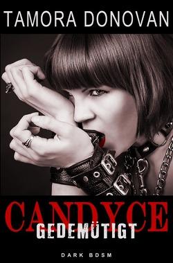 Candyce – Gedemütigt von Donovan,  Tamora, Riedel,  Thomas, Smith,  Susann