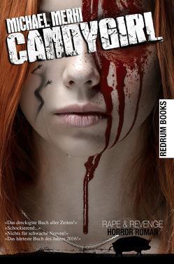 Candygirl von Merhi,  Michael