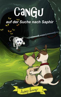 CanGu auf der Suche nach Saphir von Harings,  Audrey