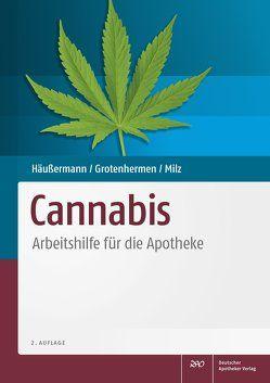 Cannabis von Grotenhermen,  Franjo, Häußermann,  Klaus, Milz,  Eva