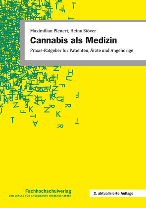 Cannabis als Medizin von Plenert,  Maximilian, Stöver,  Heino