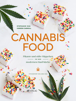 Cannabis-Food von Buchwalter,  Barbara, Carroll,  Coreen, Hua,  Stephanie, Xiao,  Linda
