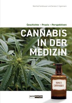 Cannabis in der Medizin von Eigenmann, Fankhauser,  Manfred