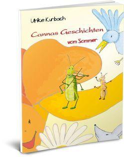 Cannas Geschichten vom Sommer von Kurbach,  Ulrike, Pfister,  Diana