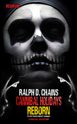 Cannibal Holidays 2 von Chains,  Ralph D.