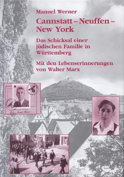 Cannstatt – Neuffen – New York von Marx,  Walter, Werner,  Manuel