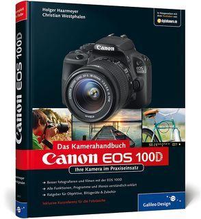 Canon EOS 100D. Das Kamerahandbuch von Haarmeyer,  Holger, Westphalen,  Christian