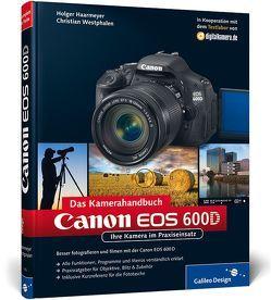 Canon EOS 600D. Das Kamerahandbuch von Haarmeyer,  Holger, Westphalen,  Christian