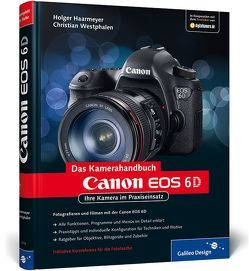 Canon EOS 6D von Haarmeyer,  Holger, Westphalen,  Christian