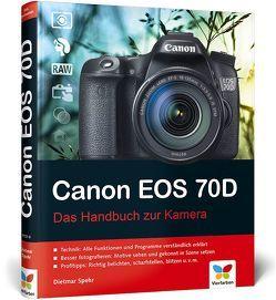 Canon EOS 70D von Spehr,  Dietmar