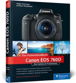 Canon EOS 760D. Das Kamerahandbuch von Haarmeyer,  Holger, Westphalen,  Christian