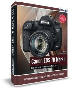 Canon EOS 7D Mark II – Für bessere Fotos von Anfang an von Sänger,  Christian, Sänger,  Kyra